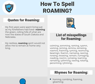 Roaming, spellcheck Roaming, how to spell Roaming, how do you spell Roaming, correct spelling for Roaming