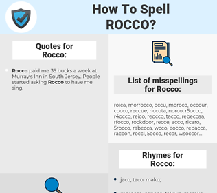Rocco, spellcheck Rocco, how to spell Rocco, how do you spell Rocco, correct spelling for Rocco