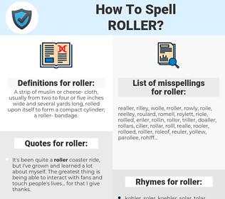 roller, spellcheck roller, how to spell roller, how do you spell roller, correct spelling for roller