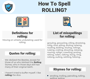 rolling, spellcheck rolling, how to spell rolling, how do you spell rolling, correct spelling for rolling