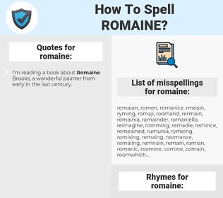 romaine, spellcheck romaine, how to spell romaine, how do you spell romaine, correct spelling for romaine