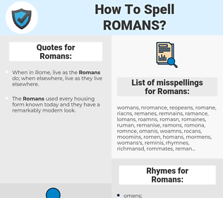 Romans, spellcheck Romans, how to spell Romans, how do you spell Romans, correct spelling for Romans
