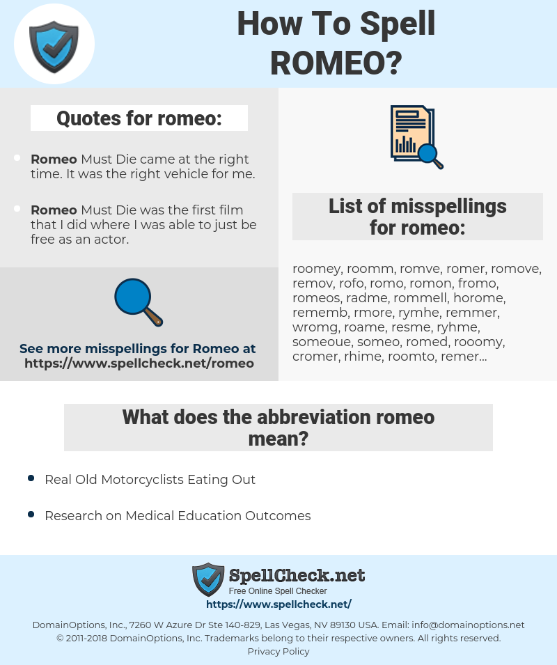 romeo, spellcheck romeo, how to spell romeo, how do you spell romeo, correct spelling for romeo