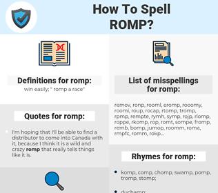 romp, spellcheck romp, how to spell romp, how do you spell romp, correct spelling for romp