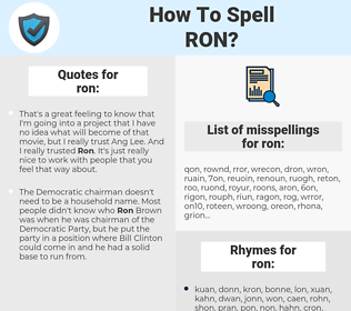 ron, spellcheck ron, how to spell ron, how do you spell ron, correct spelling for ron
