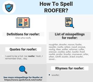 roofer, spellcheck roofer, how to spell roofer, how do you spell roofer, correct spelling for roofer