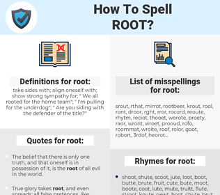 root, spellcheck root, how to spell root, how do you spell root, correct spelling for root