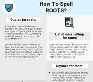roots, spellcheck roots, how to spell roots, how do you spell roots, correct spelling for roots