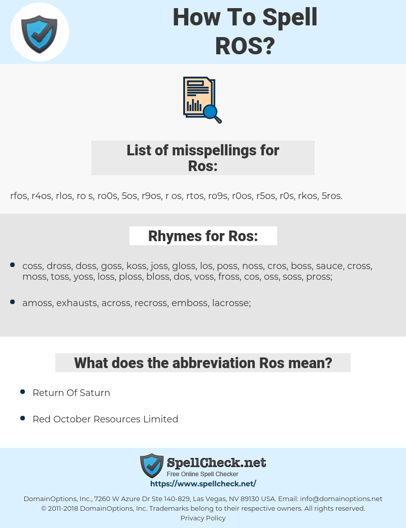 Ros, spellcheck Ros, how to spell Ros, how do you spell Ros, correct spelling for Ros