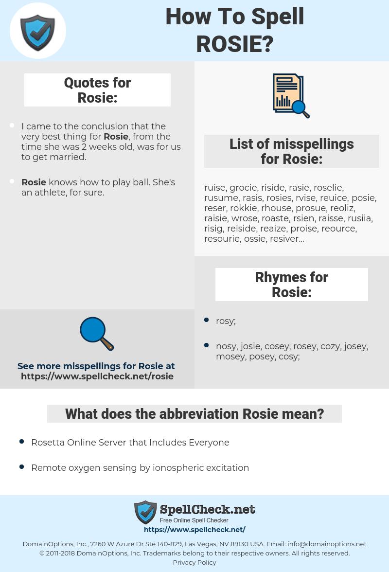 Rosie, spellcheck Rosie, how to spell Rosie, how do you spell Rosie, correct spelling for Rosie