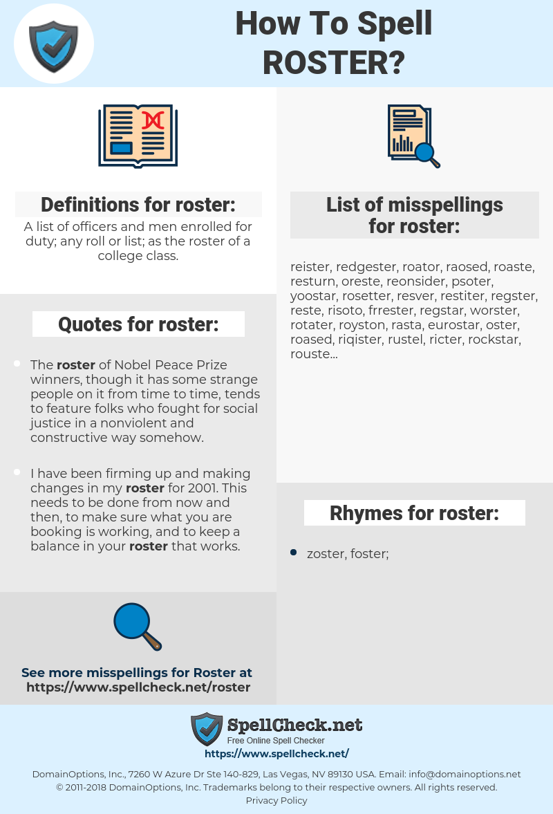 roster, spellcheck roster, how to spell roster, how do you spell roster, correct spelling for roster