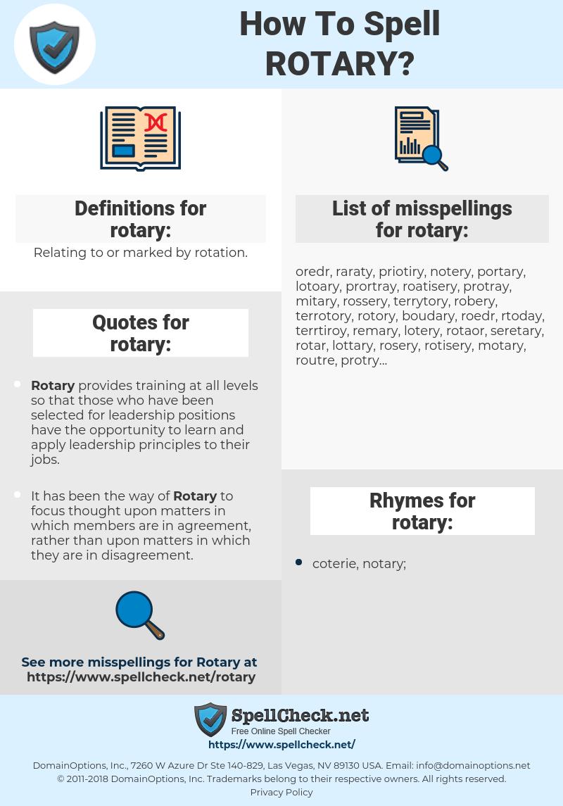 rotary, spellcheck rotary, how to spell rotary, how do you spell rotary, correct spelling for rotary