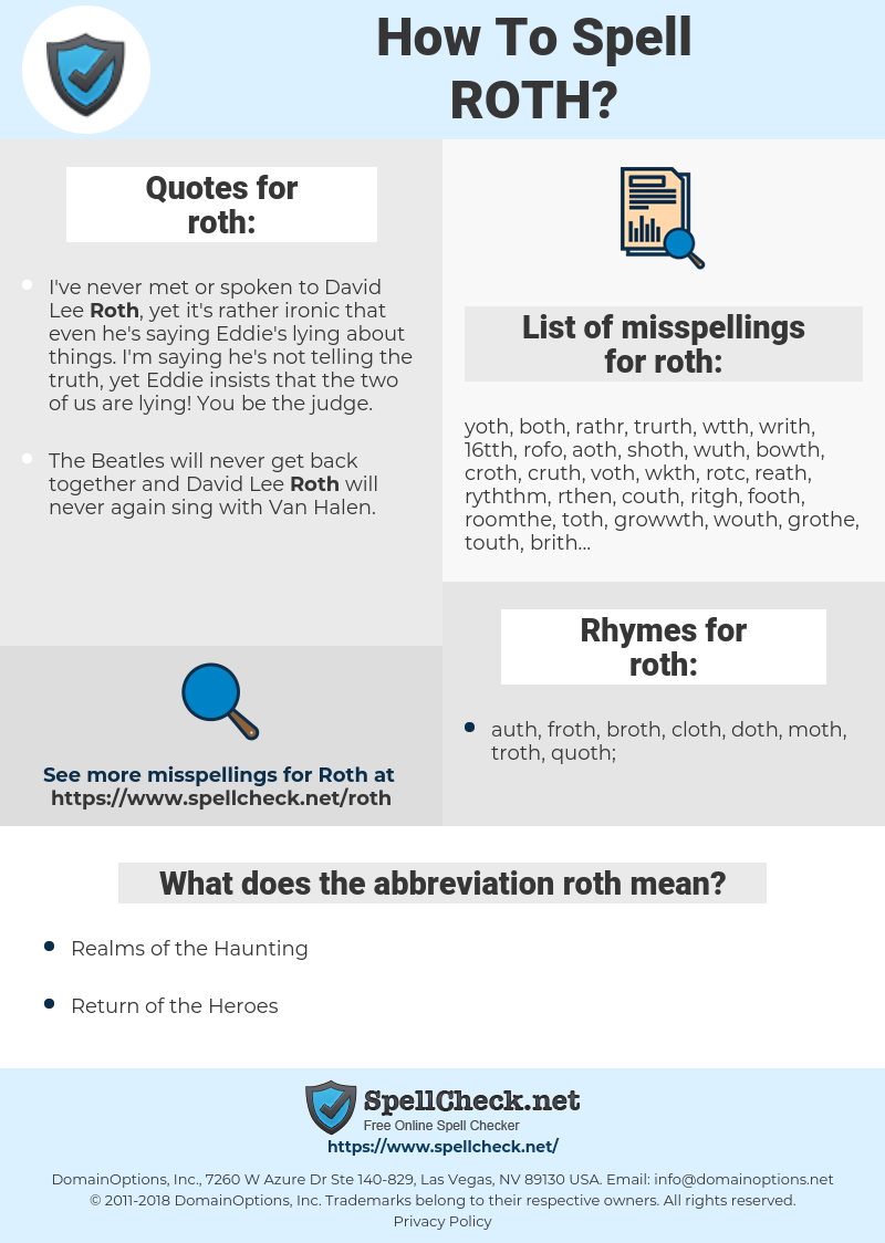 roth, spellcheck roth, how to spell roth, how do you spell roth, correct spelling for roth