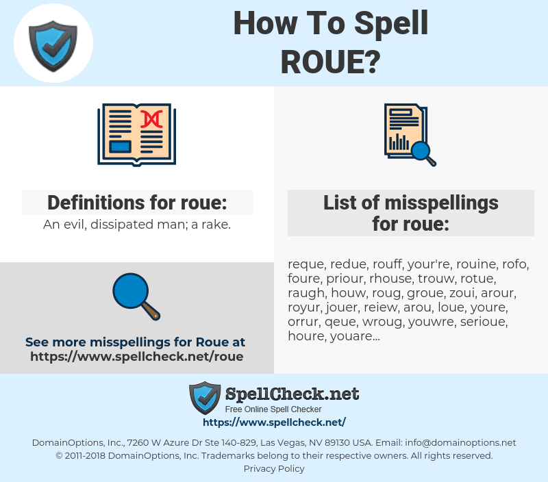 roue, spellcheck roue, how to spell roue, how do you spell roue, correct spelling for roue
