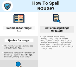 rouge, spellcheck rouge, how to spell rouge, how do you spell rouge, correct spelling for rouge