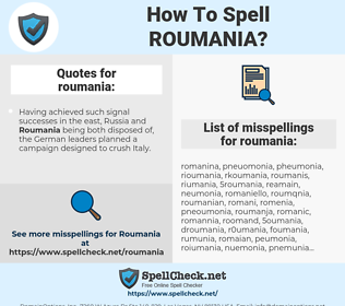 roumania, spellcheck roumania, how to spell roumania, how do you spell roumania, correct spelling for roumania