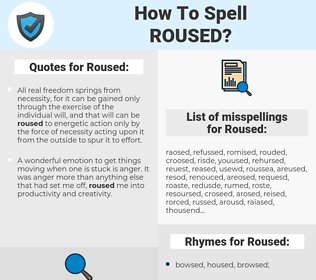 Roused, spellcheck Roused, how to spell Roused, how do you spell Roused, correct spelling for Roused