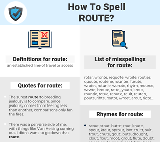 route, spellcheck route, how to spell route, how do you spell route, correct spelling for route