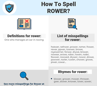 rower, spellcheck rower, how to spell rower, how do you spell rower, correct spelling for rower