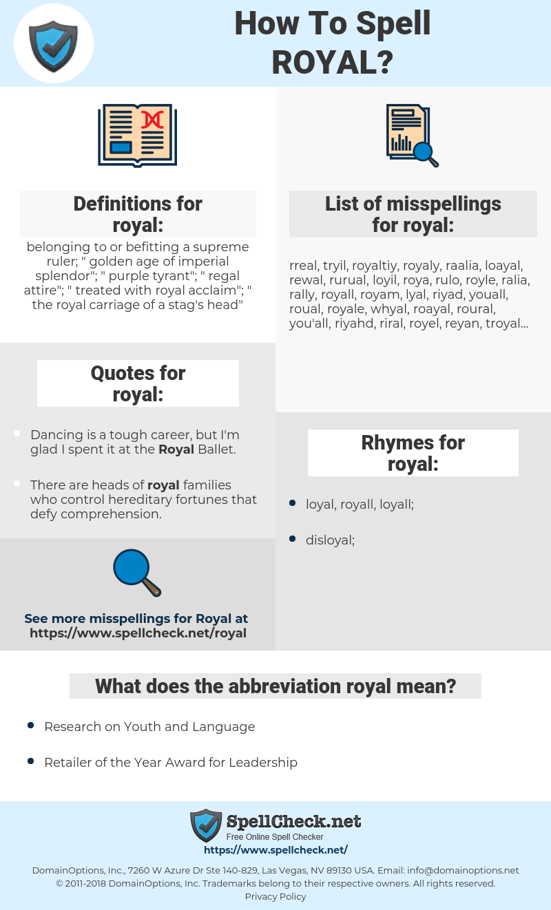 royal, spellcheck royal, how to spell royal, how do you spell royal, correct spelling for royal