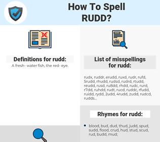 rudd, spellcheck rudd, how to spell rudd, how do you spell rudd, correct spelling for rudd