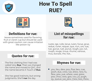 rue, spellcheck rue, how to spell rue, how do you spell rue, correct spelling for rue