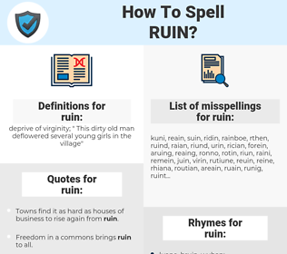 ruin, spellcheck ruin, how to spell ruin, how do you spell ruin, correct spelling for ruin