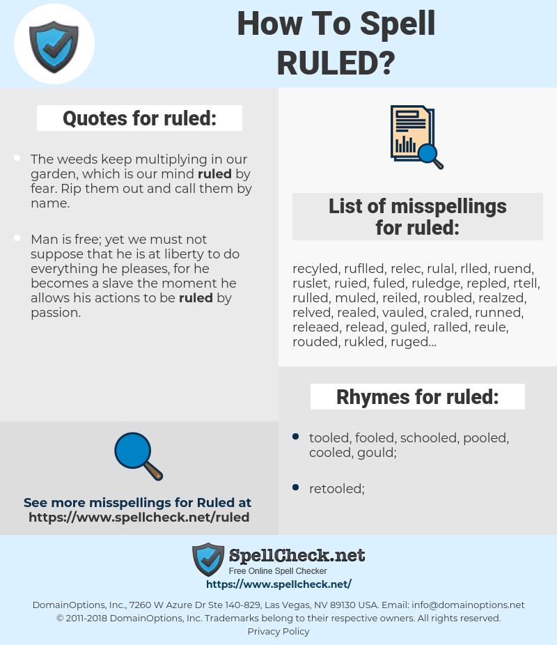 ruled, spellcheck ruled, how to spell ruled, how do you spell ruled, correct spelling for ruled