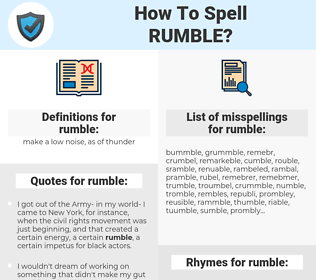 rumble, spellcheck rumble, how to spell rumble, how do you spell rumble, correct spelling for rumble