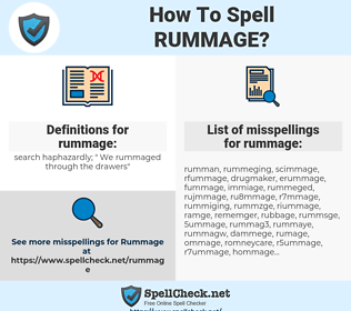 rummage, spellcheck rummage, how to spell rummage, how do you spell rummage, correct spelling for rummage