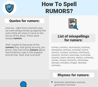 rumors, spellcheck rumors, how to spell rumors, how do you spell rumors, correct spelling for rumors