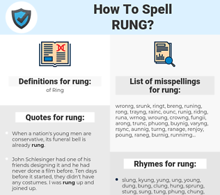 rung, spellcheck rung, how to spell rung, how do you spell rung, correct spelling for rung