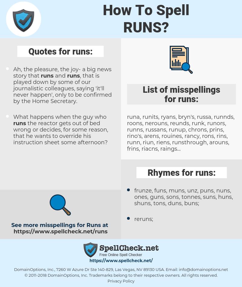 runs, spellcheck runs, how to spell runs, how do you spell runs, correct spelling for runs