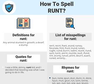 runt, spellcheck runt, how to spell runt, how do you spell runt, correct spelling for runt