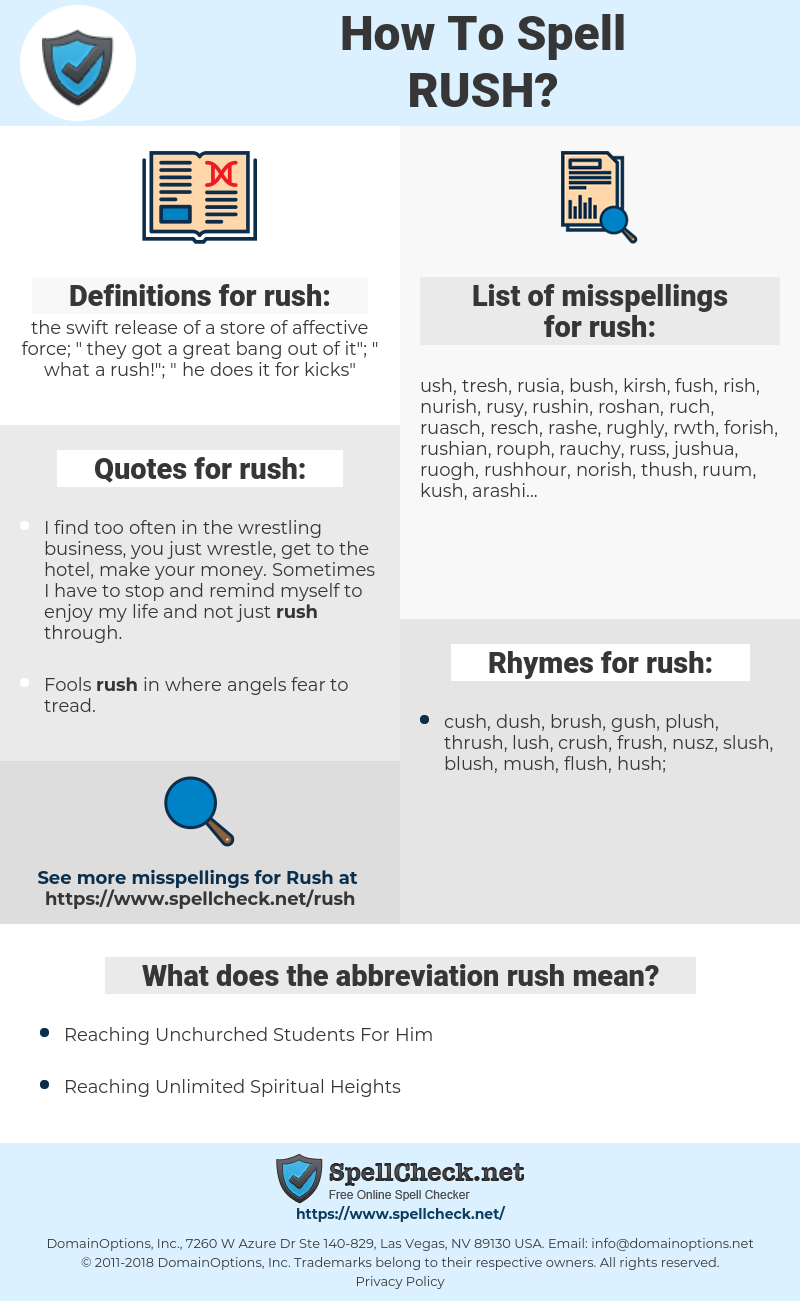 rush, spellcheck rush, how to spell rush, how do you spell rush, correct spelling for rush