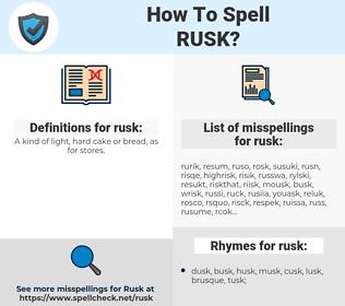 rusk, spellcheck rusk, how to spell rusk, how do you spell rusk, correct spelling for rusk