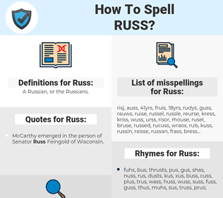 Russ, spellcheck Russ, how to spell Russ, how do you spell Russ, correct spelling for Russ