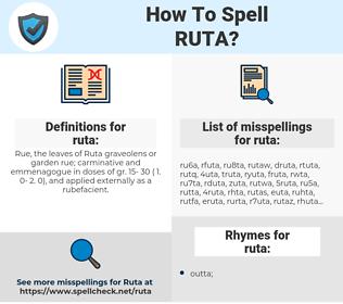 ruta, spellcheck ruta, how to spell ruta, how do you spell ruta, correct spelling for ruta