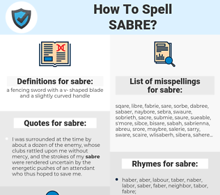 sabre, spellcheck sabre, how to spell sabre, how do you spell sabre, correct spelling for sabre