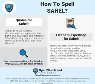 Sahel, spellcheck Sahel, how to spell Sahel, how do you spell Sahel, correct spelling for Sahel