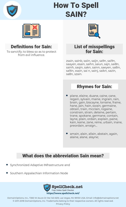 Sain, spellcheck Sain, how to spell Sain, how do you spell Sain, correct spelling for Sain