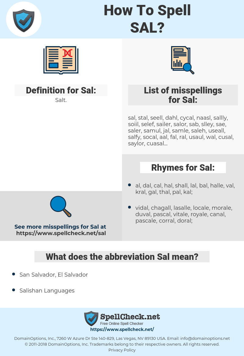 Sal, spellcheck Sal, how to spell Sal, how do you spell Sal, correct spelling for Sal