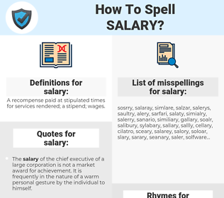 salary, spellcheck salary, how to spell salary, how do you spell salary, correct spelling for salary