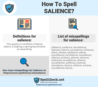 salience, spellcheck salience, how to spell salience, how do you spell salience, correct spelling for salience