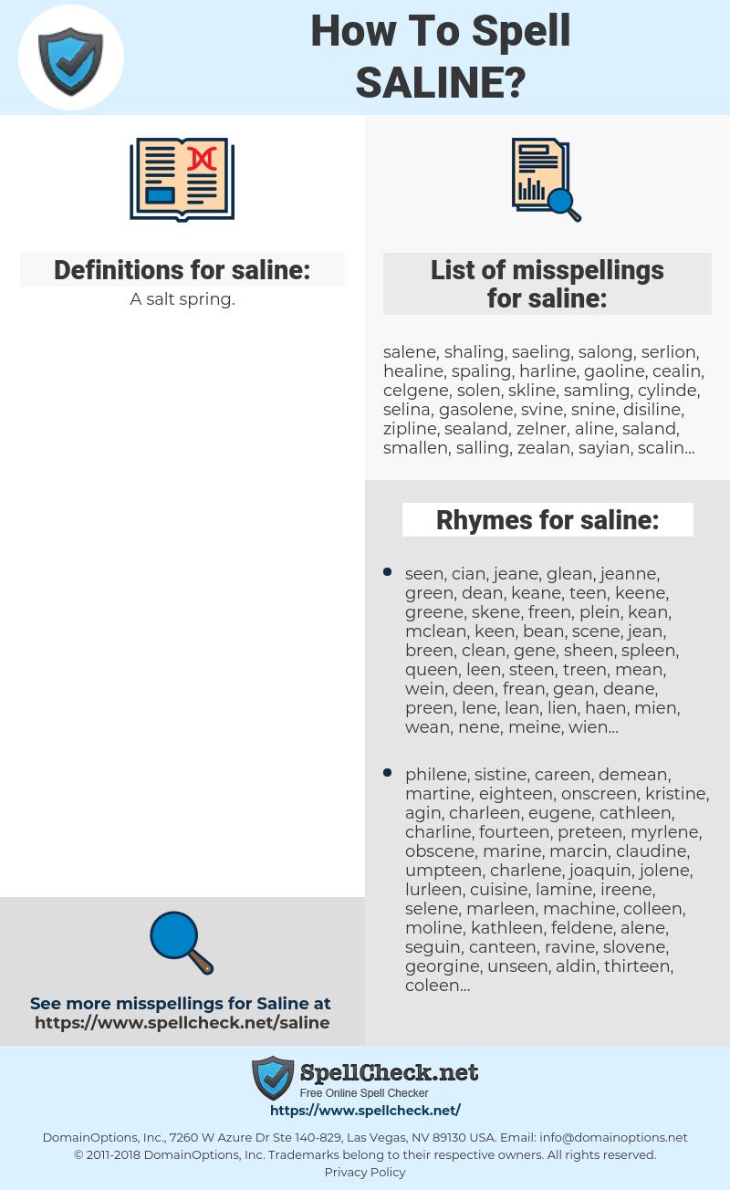 saline, spellcheck saline, how to spell saline, how do you spell saline, correct spelling for saline