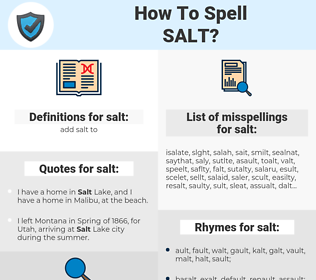 salt, spellcheck salt, how to spell salt, how do you spell salt, correct spelling for salt