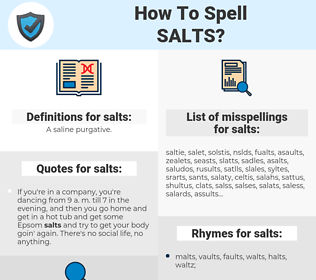 salts, spellcheck salts, how to spell salts, how do you spell salts, correct spelling for salts