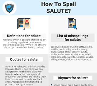 salute, spellcheck salute, how to spell salute, how do you spell salute, correct spelling for salute