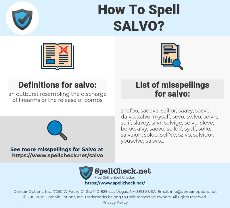 salvo, spellcheck salvo, how to spell salvo, how do you spell salvo, correct spelling for salvo