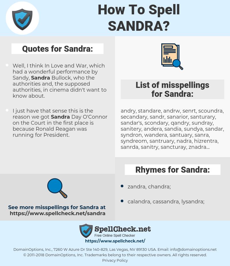 Sandra, spellcheck Sandra, how to spell Sandra, how do you spell Sandra, correct spelling for Sandra